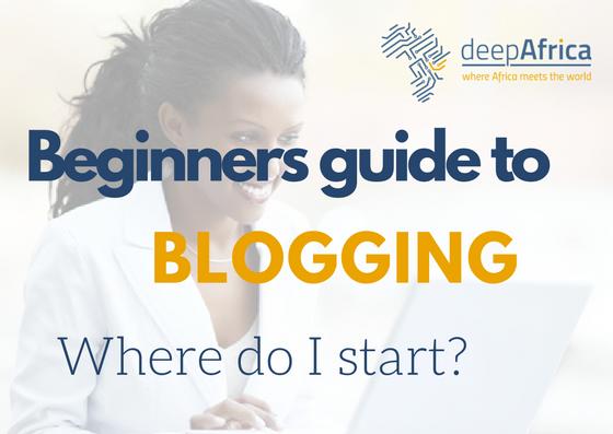Beginners guide to blogging in Kenya; Where do I start.