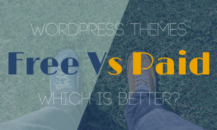 Free Vs Paid Themes, Which one is better?